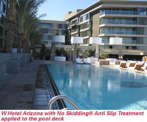 W Hotel Arizona with no Skidding Anti Slip Treatment applied to the pool deck